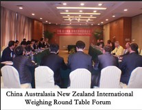 China Australasia New Zealand International Weighing Round Table Forum